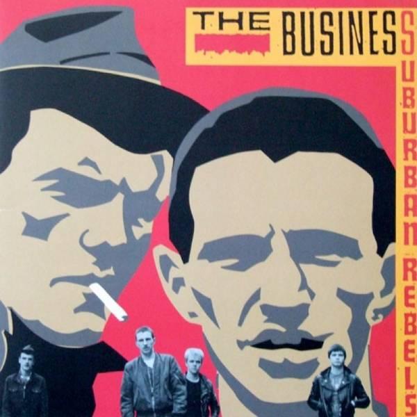Business, The - Suburban Rebels, CD