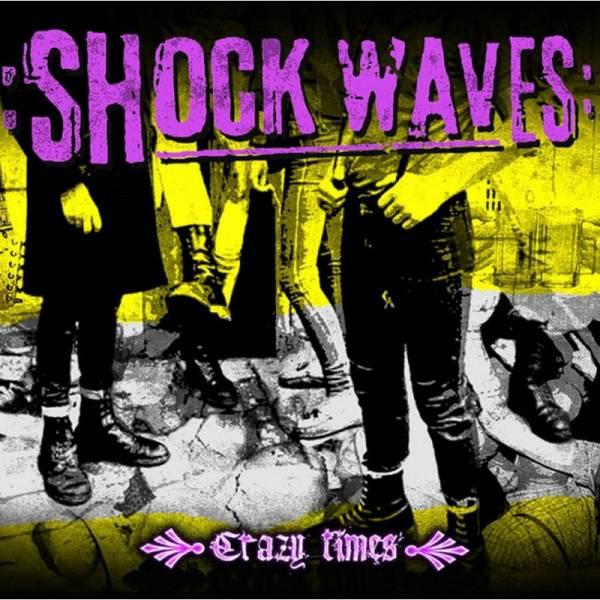 Shock Waves - Crazy Times, LP lim. verschiedene Farben