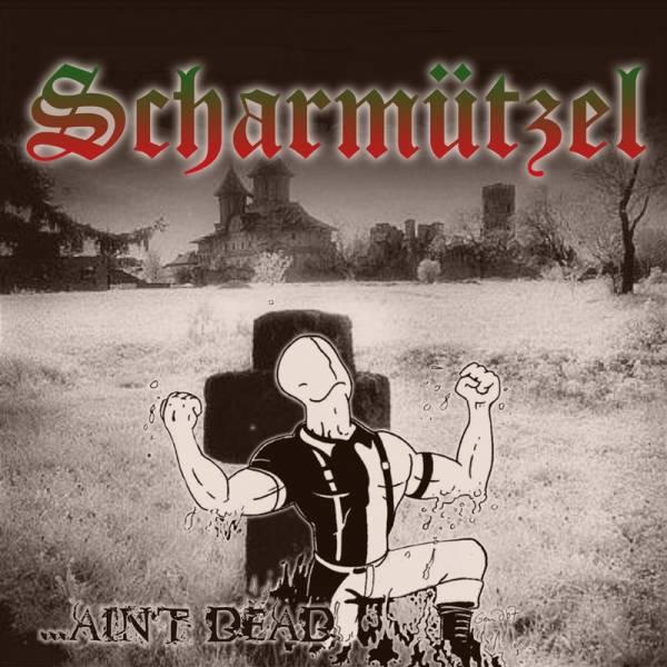Scharmützel - ...ain't dead, Cd