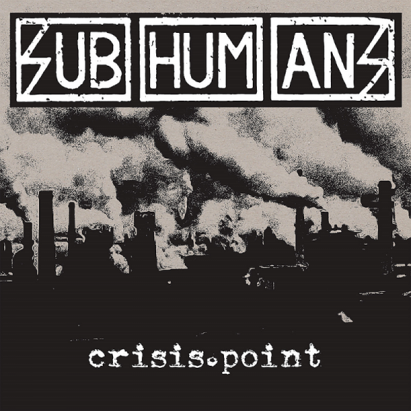 Subhumans - Crisis Point, CD Digipack