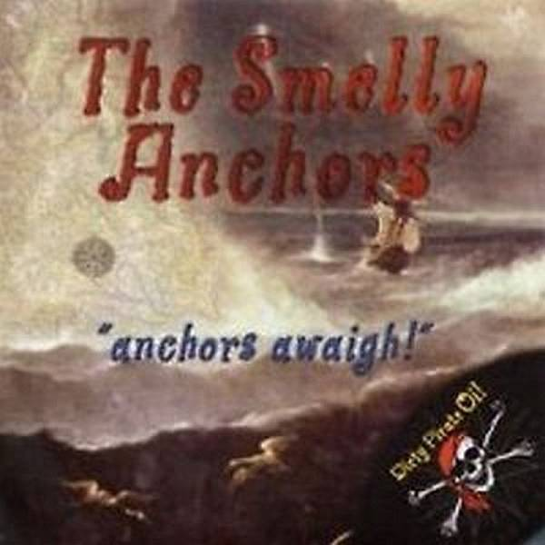 Smelly Anchors, The - Anchors Awaigh!, 7'' schwarz