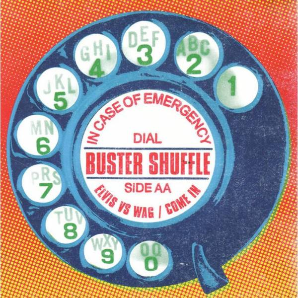 Buster Shuffle - In case of emergency, 7'' lim. 500 blau