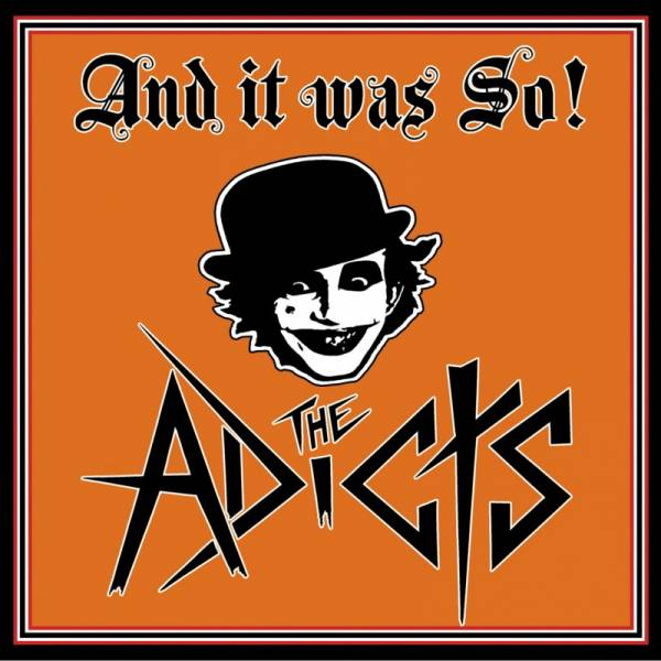 Adicts, the - And it was so!, CD