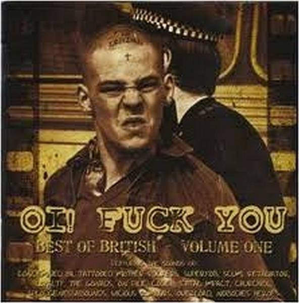 V/A Oi! Fuck You (Best of British Volume One), CD