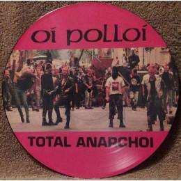 Oi Polloi – Total Anarchoi, PicLP