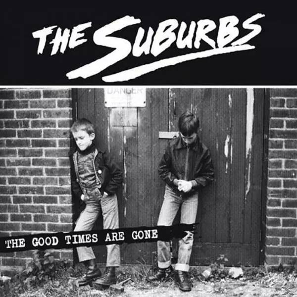 Suburbs, The - The Good Times Are Gone, CD DigiPack
