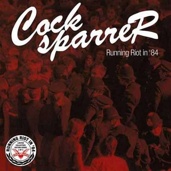 Cock Sparrer - Running Riot in '84 Series 3, 7'' verschiedene Farben