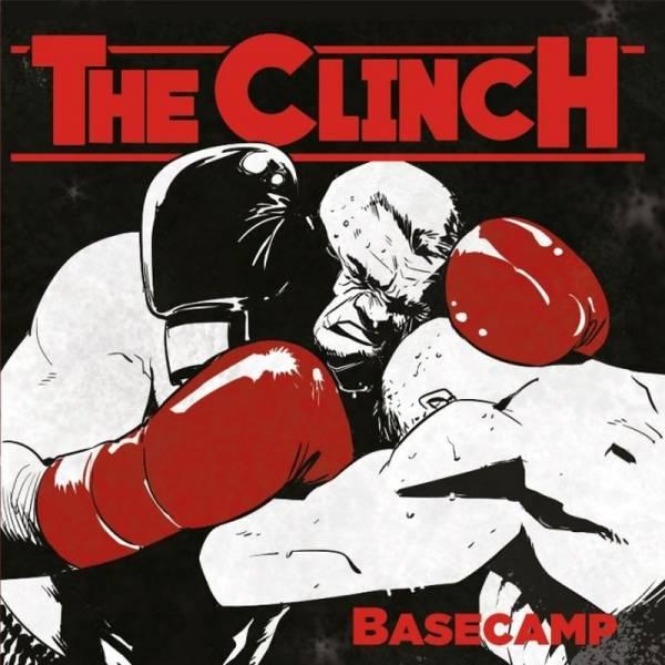 The Clinch - Basecamp LP, lim. 500 verschiedene Farben