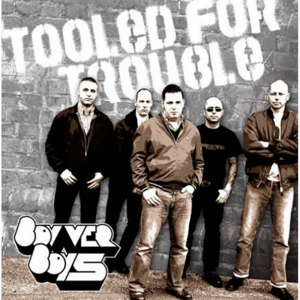 Bovver Boys - Tooled for Trouble, CD Digipack