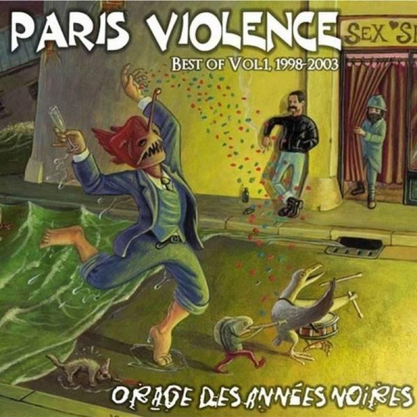Paris Violence – Orage Des Années Noires (Best Of Vol. 1, 1998-2003), CD