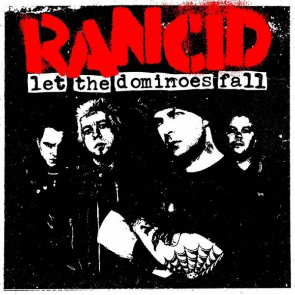 Rancid - Let the dominoes fall, CD Digipack