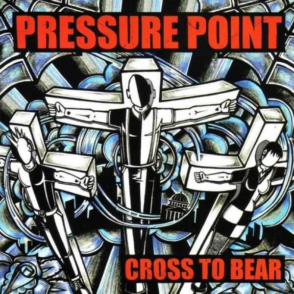 Pressure Point - Cross to Bear, CD