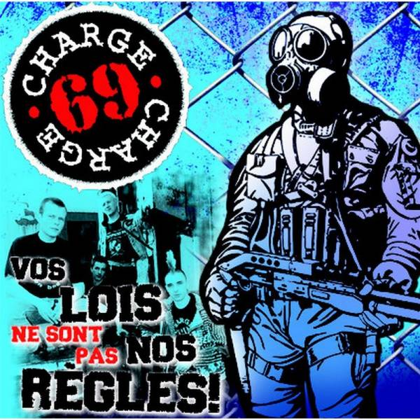Charge 69 - Vos Lois Ne Sont Pas Nos Regles + Bonus, CD