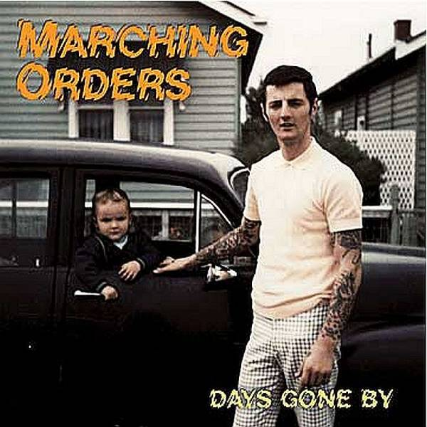 Marching Orders - Days gone by, CD
