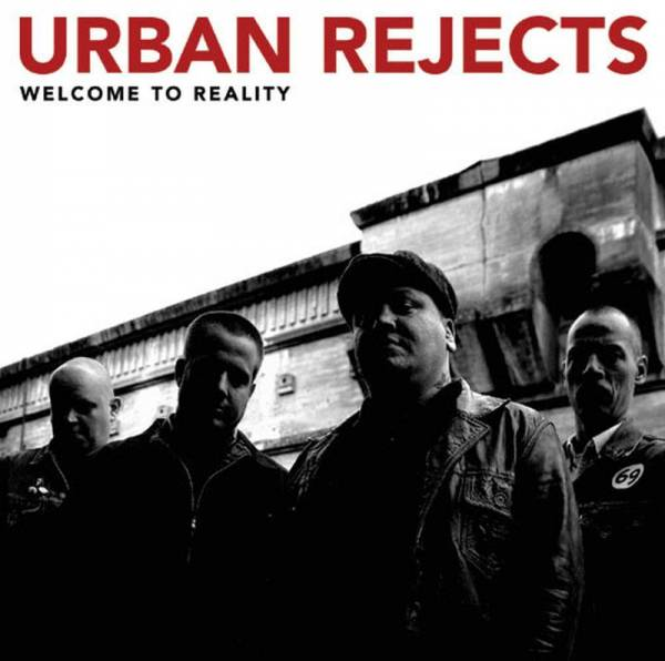 Urban Rejects - Welcome to reality, CD