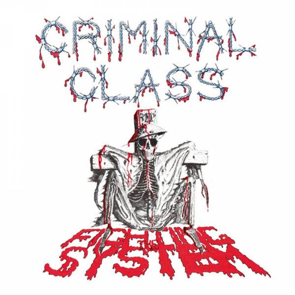 "Criminal Class - Fighting the system, 7"" lim. 200 schwarz"