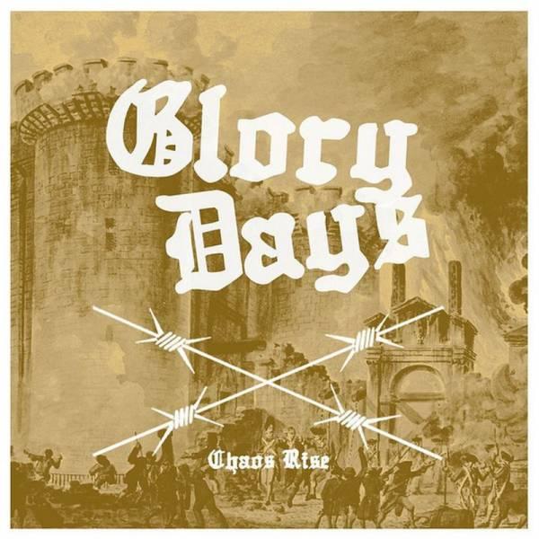 Glory Days - Chaos Rise, 7'' lim. 300 schwarz
