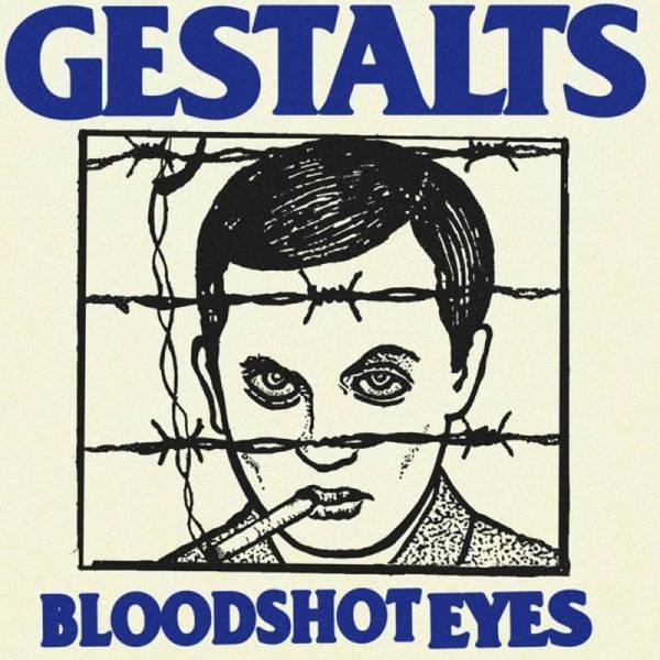 Gestalts, The - Bloodshot eyes, 7'' lim. verschiedene Farben