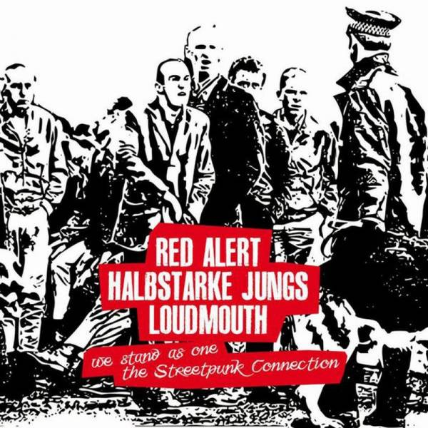 """Red Alert/Halbstarke Jungs/Loudmouth - We Stand As One (The Streepunk Connection), 10"""" schwarz"""