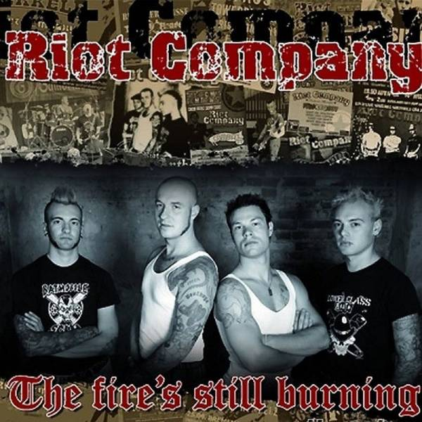 Riot Company - The fire's still burning, 7'' lim. verschiedene Farben