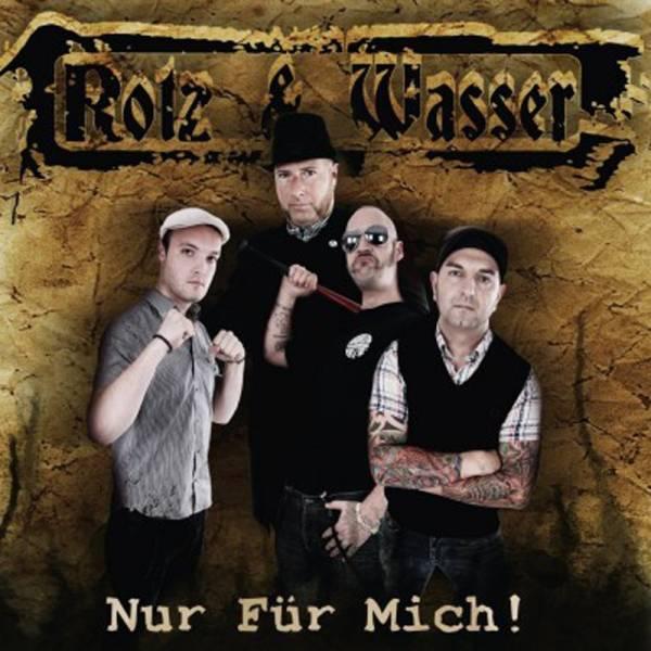 Rotz & Wasser - Nur für mich!, CD