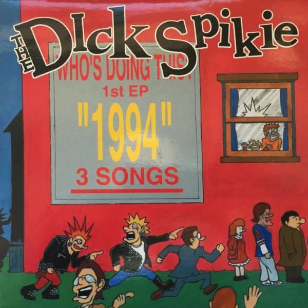 """Dick Spikie, the - 1994, 7"""" schwarz"""