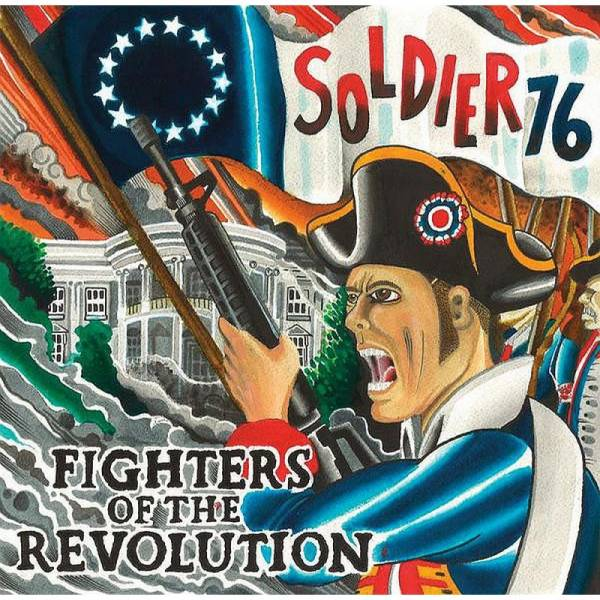 Soldier 76 - Fighters of the revolution, 7'' lim. 500, verschiedene Farben