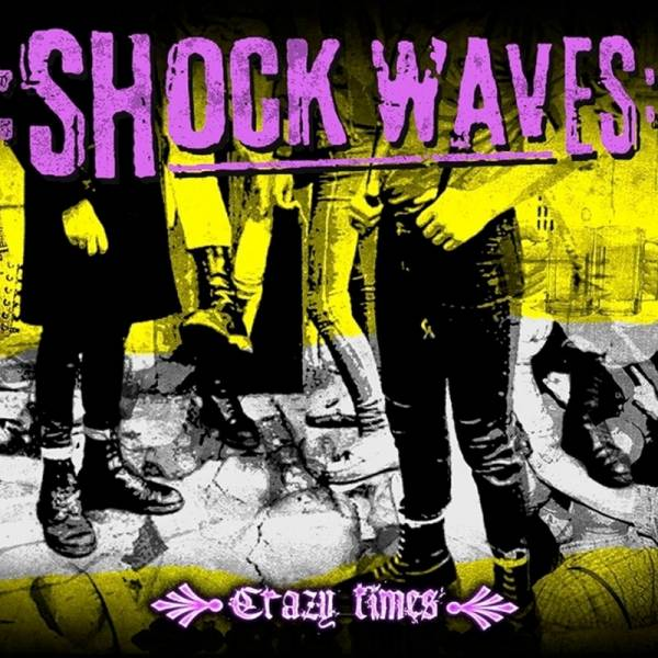 Shock Waves - Crazy Times, CD Digipack