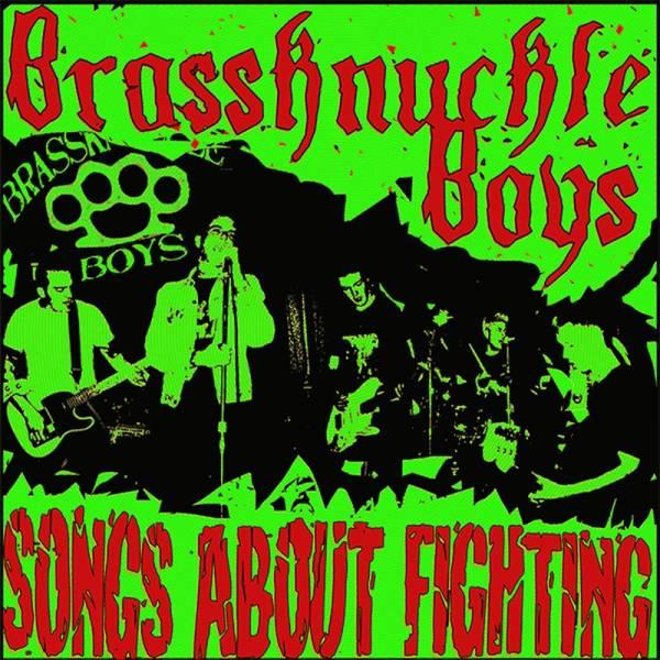 Brassknuckle Boys - Songs about fighting, LP lim. 250 verschiedene Farben + Downloadcode