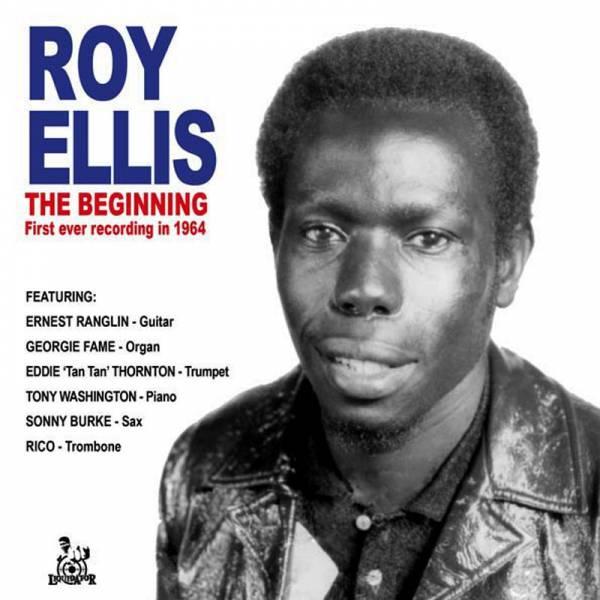 """Roy Ellis – The beginning, 7"""" schwarz lim. 500 aufgenommen in 1964"""