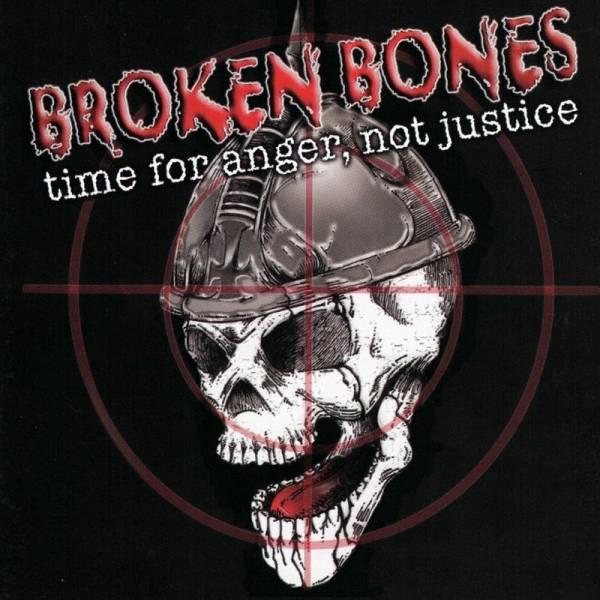 Broken Bones – Time For Anger, Not Justice, CD US Import