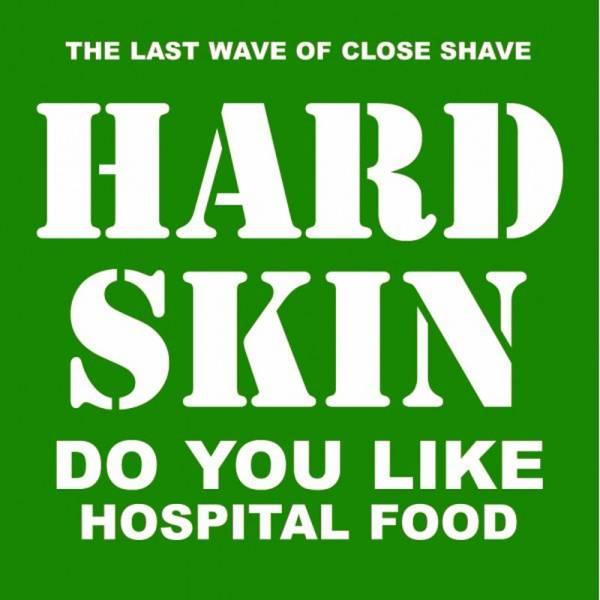 "Hard Skin - Do you like hospital food, 12"" lim. 800 schwarz"