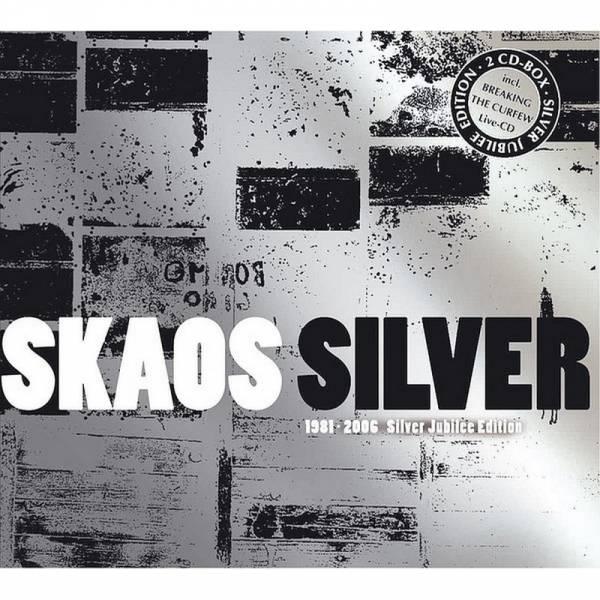 Skaos - Silver (1981 - 2006 Silver Jubilee Edition), DoCD