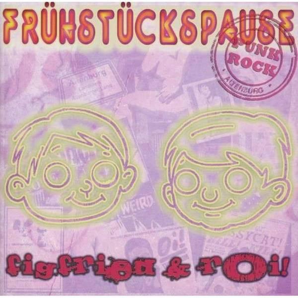 Frühstückspause - Figfried & Roi!, CD