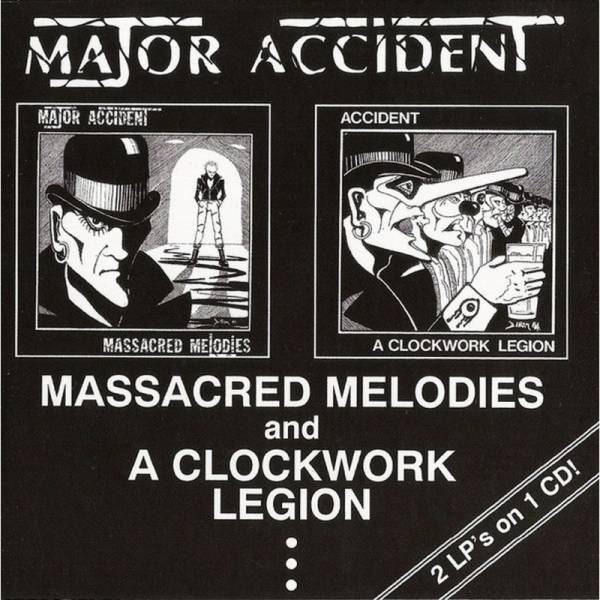 Major Accident - Massacred Melodies / A Clockwork Legion, CD