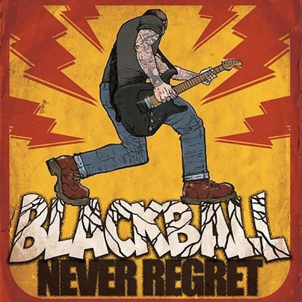 Blackball - Never Regret, CD Digipack lim. 300