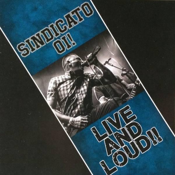 Sindicato Oi! – Live And Loud!!, CD