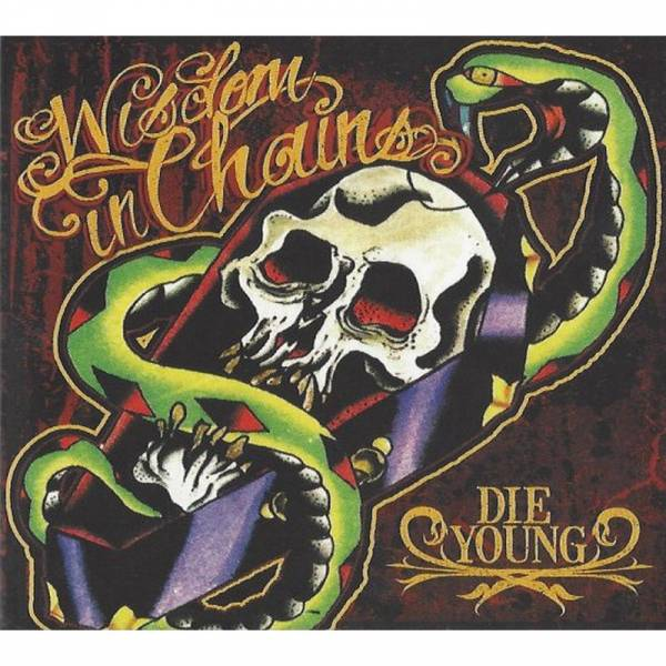 Wisdom In Chains - Die Young , CD Digipack
