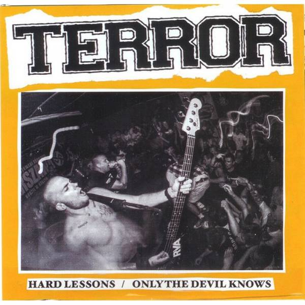 Terror - Hard lessons / Only the devil knows, 7'' lim. 1770 clear