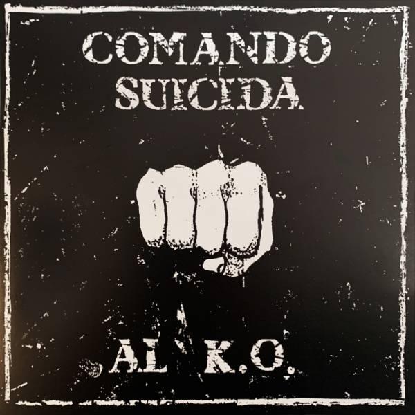 """Comando Suicida - Al K.O., 7"""", lim. 500, verschiedene Farben"""