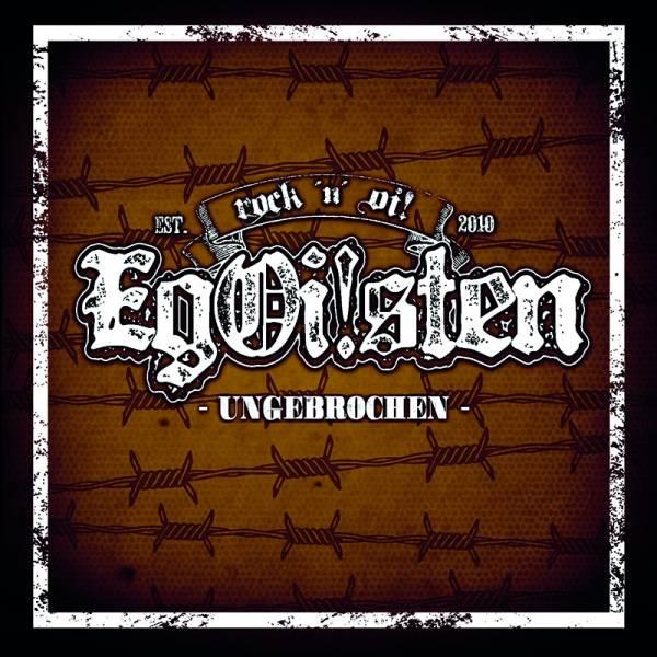 EgOi!sten (Egoisten) - Ungebrochen, LP lim. 500, verschiedene Farben