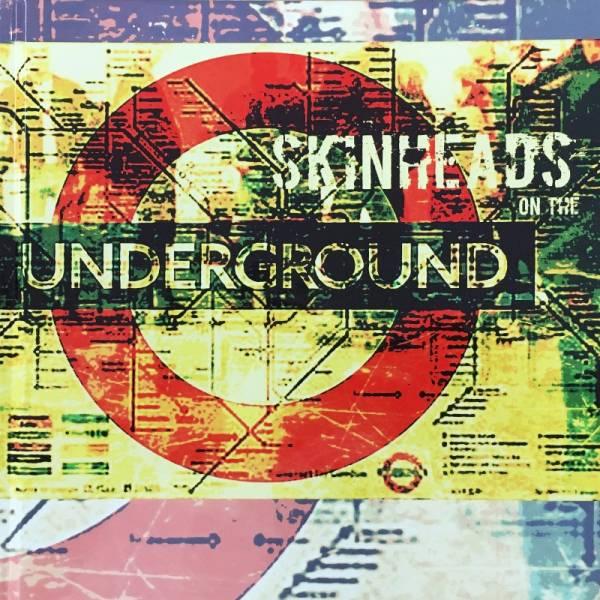 Skinheads on the Underground - Fotobuch lim. 50 handnummeriert