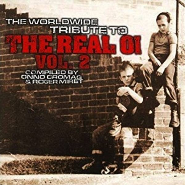 V/A The worldwide tribute to the real Oi! ‎– Vol. 2, CD