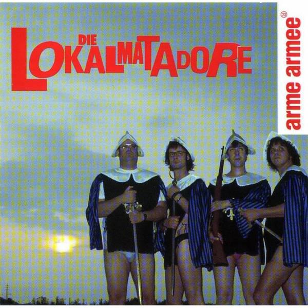Lokalmatadore, Die - Arme Armee, CD