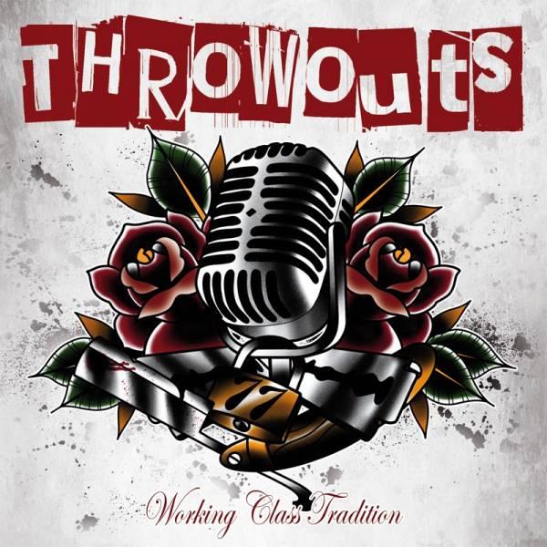 "Throwouts, The - Working Class Tradition, 7"" lim. 300 verschiedene Farben"