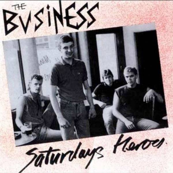 Business, the - Saturday's heroes, CD