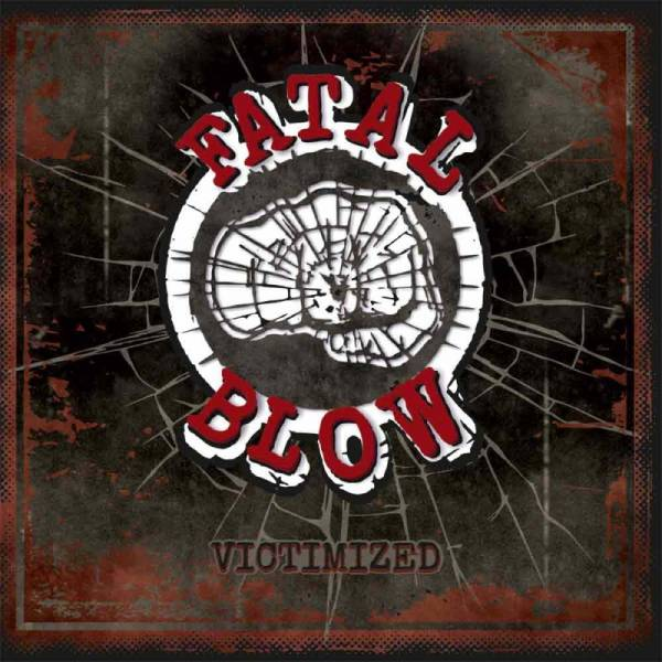Fatal Blow - Victimized, LP+CD lim. 500, verschiedene Farben