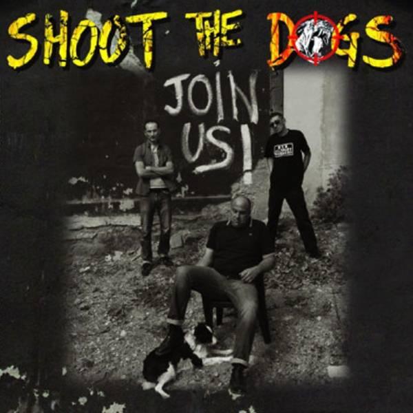 Shoot The Dogs - Join us, LP + CD weiss lim. 800 handnummeriert