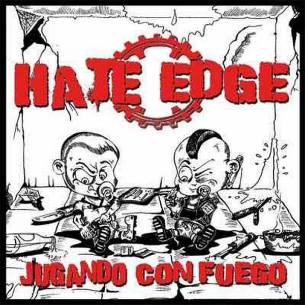 Hate Edge - Jugando Con Fuego, CD