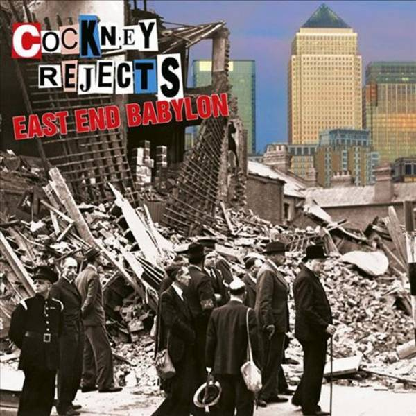 Cockney Rejects - East End Babylon, CD Digipack